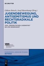 Jugendbewegung, Antisemitismus und rechtsradikale Politik | Botsch / Haverkamp, 2014 | Buch (Cover)