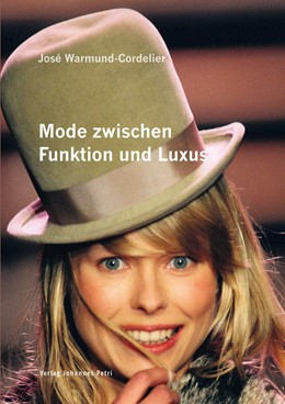 Abbildung von Warmund-Cordelier | Mode zwischen Funktion und Luxus | 1. Auflage | 2013 | beck-shop.de