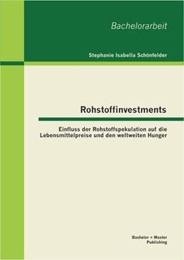 Abbildung von Schönfelder | Rohstoffinvestments | 1. Auflage | 2013 | beck-shop.de
