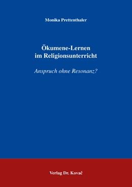 Abbildung von Prettenthaler   Ökumene-Lernen im Religionsunterricht   2004   Anspruch ohne Resonanz?   20