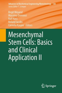 Abbildung von Weyand / Dominici / Hass / Jacobs / Kasper | Mesenchymal Stem Cells - Basics and Clinical Application II | 2014 | 130