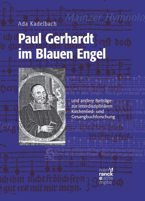 Paul Gerhardt im Blauen Engel | Kadelbach, 2017 | Buch (Cover)