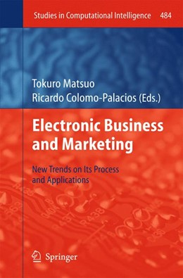 Abbildung von Matsuo / Colomo-Palacios | Electronic Business and Marketing | 2013 | New Trends on its Process and ... | 484
