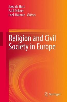 Abbildung von de Hart / Dekker / Halman   Religion and Civil Society in Europe   2013