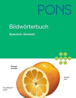Abbildung von PONS Bildwörterbuch Spanisch, Deutsch | 2008 | Rund 20.000 Begriffe in Bild u...