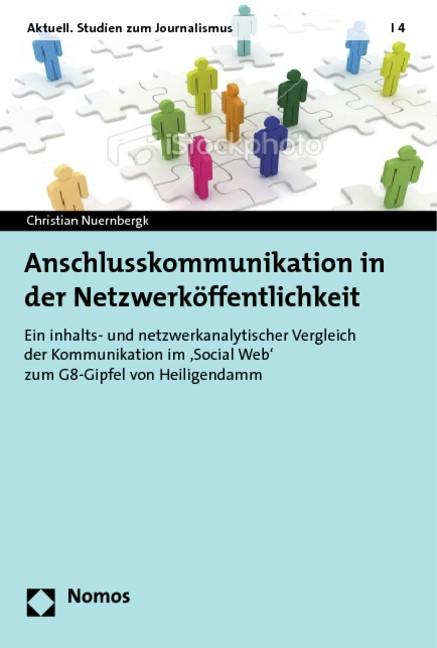 Anschlusskommunikation in der Netzwerköffentlichkeit | Nuernbergk, 2013 | Buch (Cover)