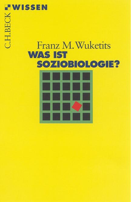 Cover: Franz M. Wuketits, Was ist Soziobiologie?