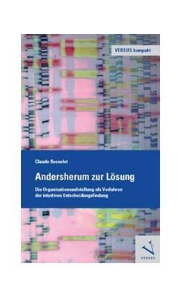 Abbildung von Rosselet | Andersherum zur Lösung | 1. Auflage | 2013 | beck-shop.de