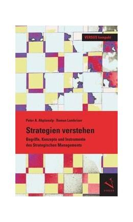 Abbildung von Abplanalp / Lombriser | Strategie verstehen | 1. Auflage | 2013 | beck-shop.de