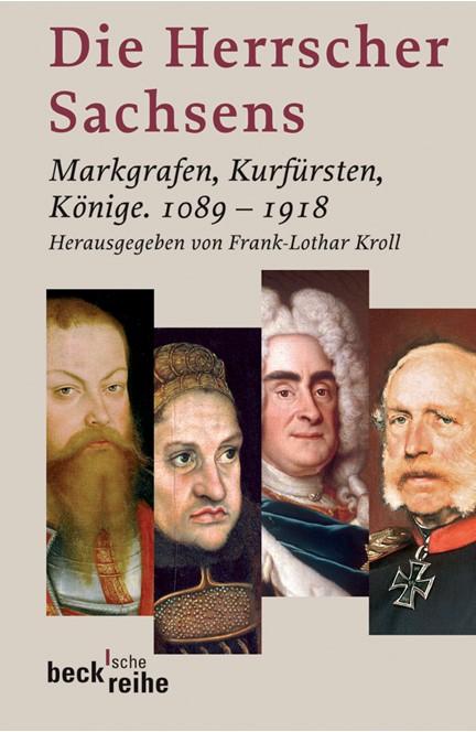 Cover: , Die Herrscher Sachsens
