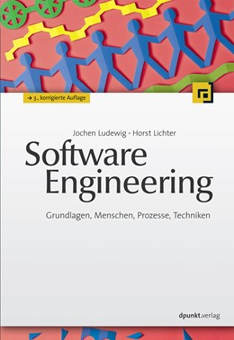 Abbildung von Ludewig / Lichter | Software Engineering | 3. Auflage | 2013 | beck-shop.de
