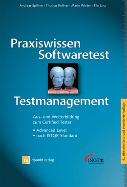 Abbildung von Spillner / Roßner | Praxiswissen Softwaretest – Testmanagement | 4. Auflage | 2014 | beck-shop.de