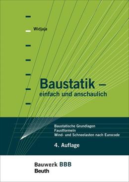 Abbildung von Widjaja | Baustatik - einfach und anschaulich | überarbeitete und erweiterte Ausgabe | 2013 | Baustatische Grundlagen, Faust...
