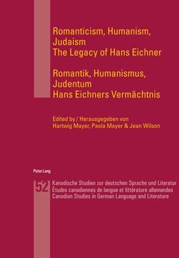 Abbildung von Mayer / Wilson   Romanticism, Humanism, Judaism- Romantik, Humanismus, Judentum   2013   The Legacy of Hans Eichner- Ha...   52