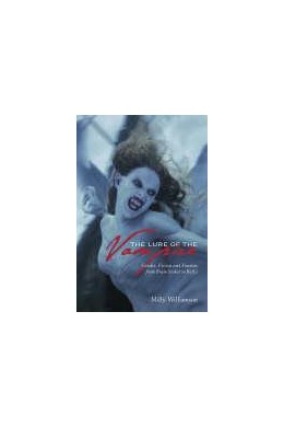 Abbildung von Williamson | The Lure of the Vampire | 2005 | Gender, Fiction, and Fandom fr...