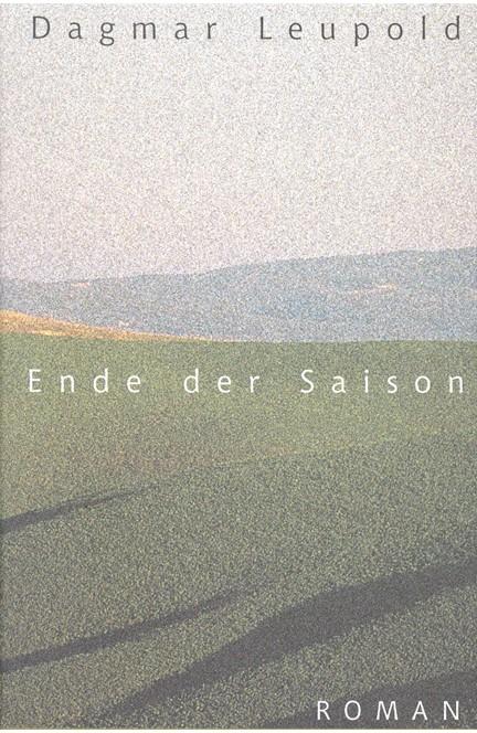 Cover: Dagmar Leupold, Ende der Saison