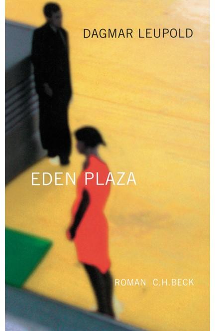 Cover: Dagmar Leupold, Eden Plaza
