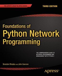 Abbildung von Rhodes / Goerzen | Foundations of Python Network Programming | 3rd ed. | 2014