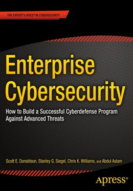 Abbildung von Donaldson / Siegel / Williams | Enterprise Cybersecurity | 1st ed. | 2015 | How to Build a Successful Cybe...