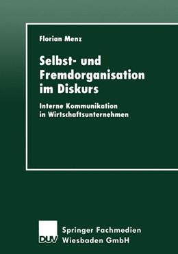 Abbildung von Menz | Selbst- und Fremdorganisation im Diskurs | 1. Auflage | 2000 | beck-shop.de
