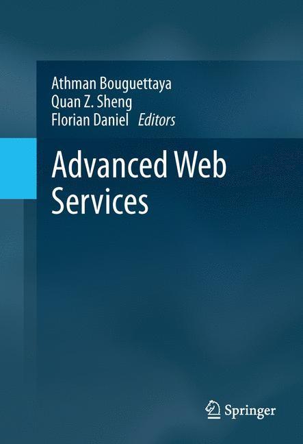 Advanced Web Services | Bouguettaya / Sheng / Daniel, 2013 | Buch (Cover)