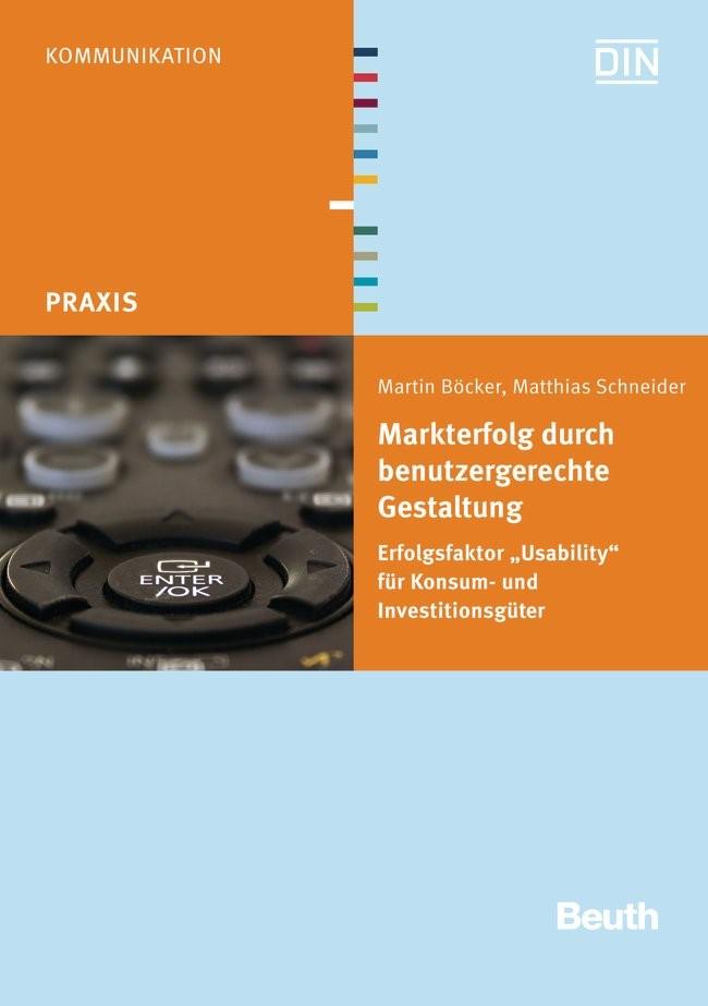 Abbildung von Böcker /  / Schneider | Markterfolg durch benutzergerechte Gestaltung | 2013