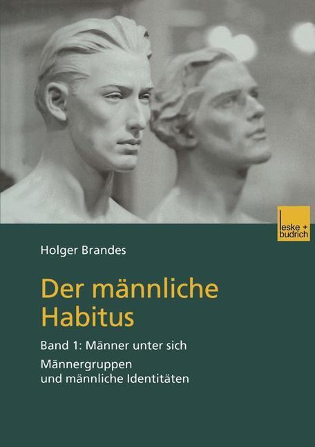 Der männliche Habitus | Brandes, 2001 | Buch (Cover)