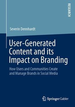 Abbildung von Dennhardt | User-Generated Content and its Impact on Branding | 1. Auflage | 2013 | beck-shop.de