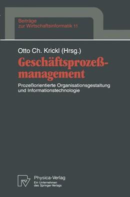 Abbildung von Krickl | Geschäftsprozeßmanagement | 1994 | Prozeßorientierte Organisation... | 11