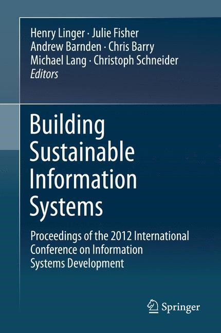 Building Sustainable Information Systems | Linger / Fisher / Barnden / Lang / Barry / Schneider, 2013 | Buch (Cover)