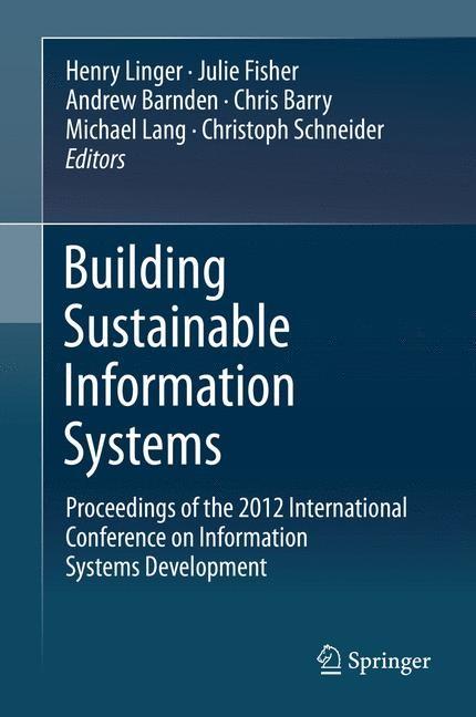Abbildung von Linger / Fisher / Barnden / Lang / Barry / Schneider | Building Sustainable Information Systems | 2013