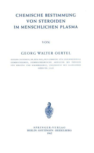 Chemische Bestimmung von Steroiden im Menschlichen Plasma | Oertel, 1962 | Buch (Cover)