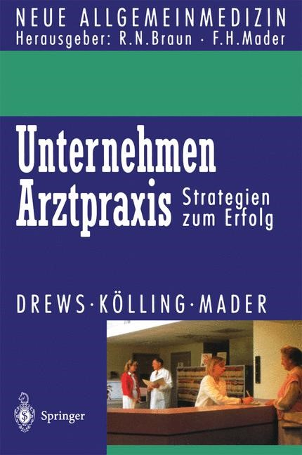Unternehmen Arztpraxis | Drews / Kölling / Mader, 1995 | Buch (Cover)