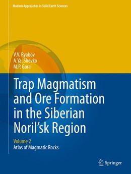 Abbildung von Ryabov / Shevko | Trap Magmatism and Ore Formation in the Siberian Noril'sk Region | 1. Auflage | 2014 | 3 | beck-shop.de