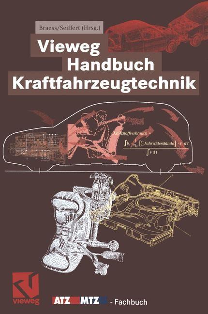 Vieweg Handbuch Kraftfahrzeugtechnik | Braess / Seiffert, 2012 | Buch (Cover)