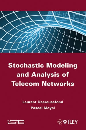 Abbildung von Decreusefond / Moyal | Stochastic Modeling and Analysis of Telecoms Networks | 2012