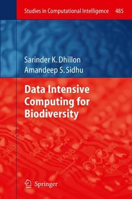 Abbildung von Dhillon / Sidhu | Data Intensive Computing for Biodiversity | 2013 | 485