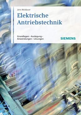 Abbildung von Weidauer | Elektrische Antriebstechnik | 3. Auflage | 2013 | beck-shop.de