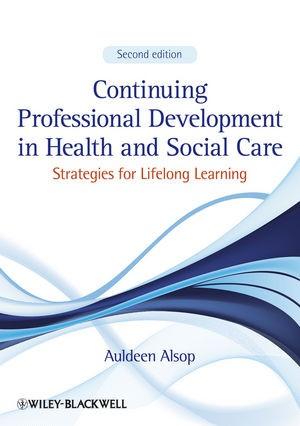 Abbildung von Alsop | Continuing Professional Development in Health and Social Care | 2013