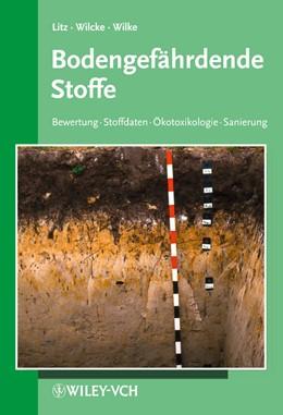Abbildung von Litz / Wilcke / Wilke | Bodengefährdende Stoffe | 2013 | 14. Ergänzungslieferung mit Or...
