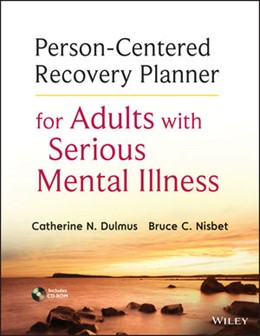 Abbildung von Dulmus / Nisbet | Person-Centered Recovery Planner for Adults with Serious Mental Illness | 2013
