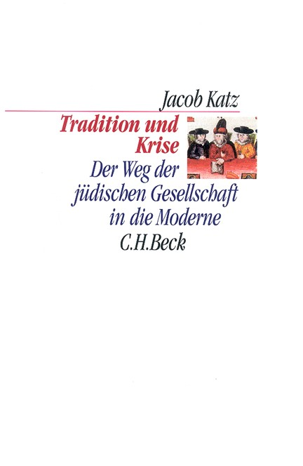 Cover: Jacob Katz, Tradition und Krise