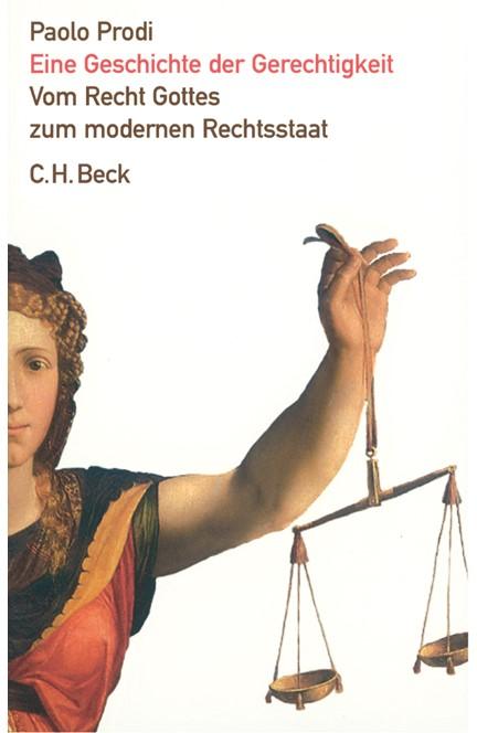 Cover: Paolo Prodi, Eine Geschichte der Gerechtigkeit
