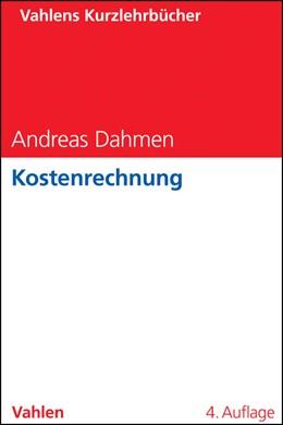 Abbildung von Dahmen   Kostenrechnung   4. Auflage   2014   beck-shop.de