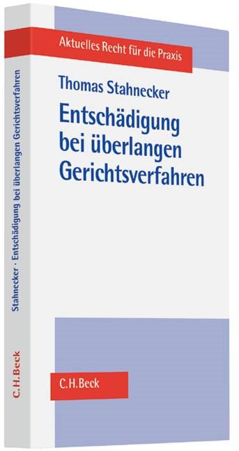 Entschädigung bei überlangen Gerichtsverfahren | Stahnecker, 2013 | Buch (Cover)