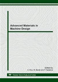 Advanced Materials in Machine Design | Muc / Barski / Kedziora, 2013 (Cover)