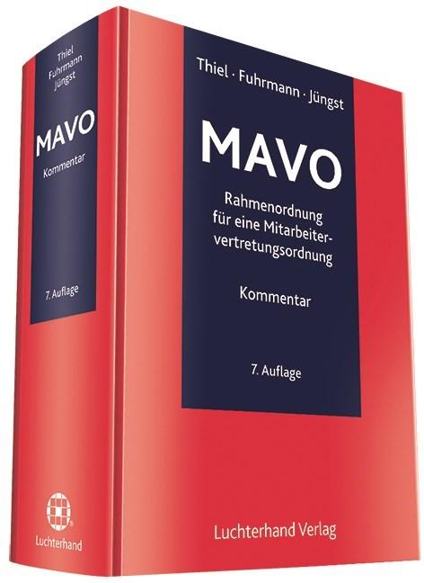 Kommentar zur Rahmenordnung für eine Mitarbeitervertretungsordnung - MAVO | Thiel / Fuhrmann / Jüngst | 7. Auflage, 2013 | Buch (Cover)
