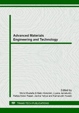 Abbildung von Al Bakri Abdullah / Jamaludin / Abdul Razak / Yahya / Hussin | Advanced Materials Engineering and Technology | 2013 | Selected, peer reviewed papers... | Volume 626