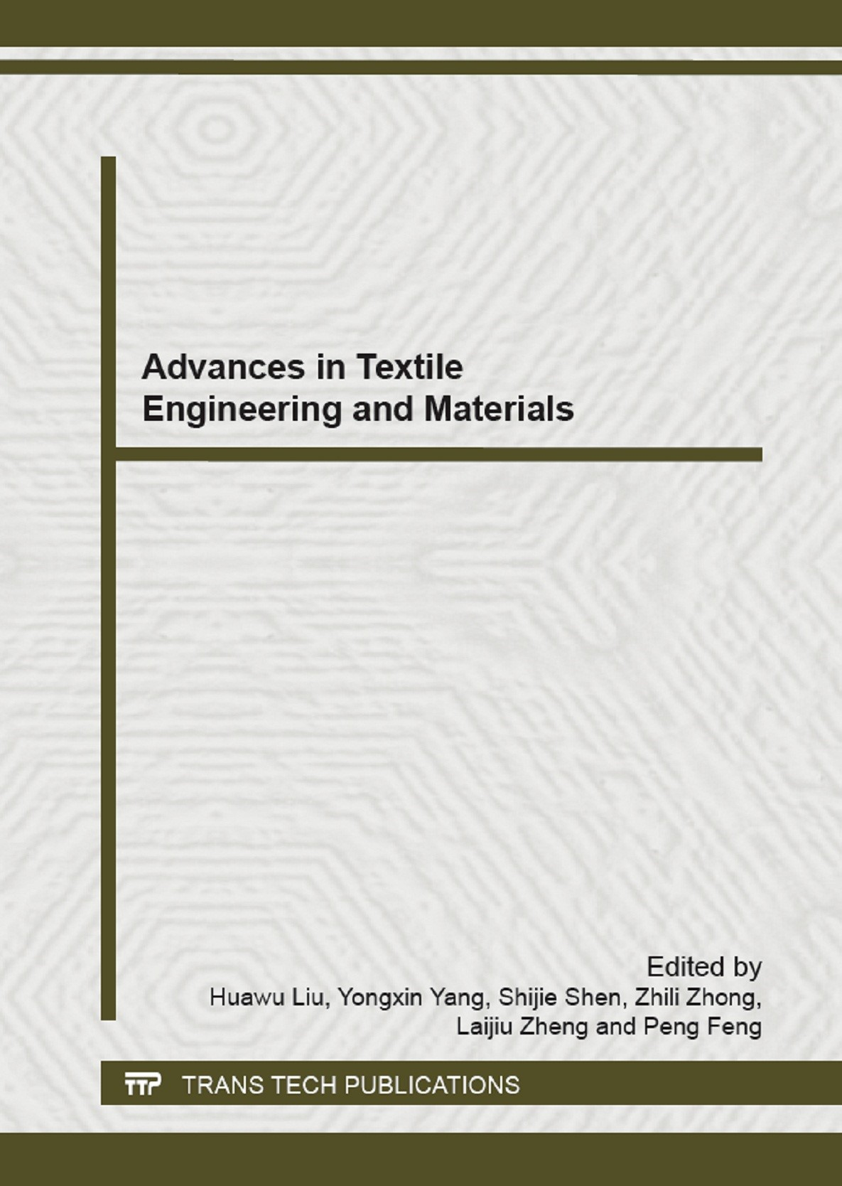 Advances in Textile Engineering and Materials | Liu / Yang / Shen / Zhong / Zheng / Feng, 2013 | Buch (Cover)
