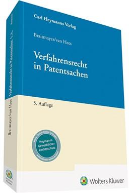 Abbildung von Braitmayer / van Hees   Verfahrensrecht in Patentsachen   5. Auflage   2019